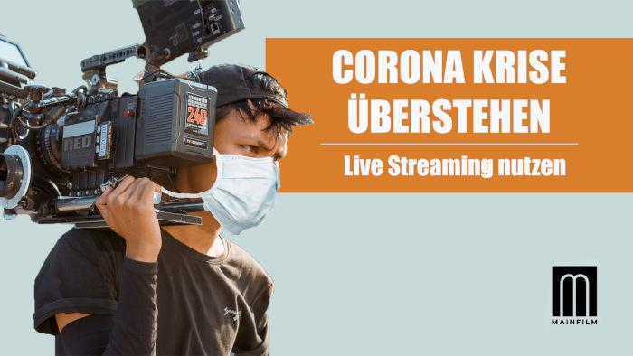 Titelbild für den Blogbeitrag Coronakrise überleben mit Live Streaming